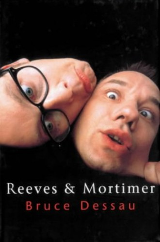Reeves and Mortimer by Bruce Dessau
