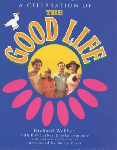 Twenty-Five Years Of The Good Life by Richard Webber