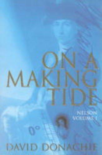 On A Making Tide By David Donachie