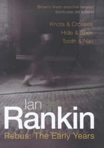 Rebus: The Early Years By Ian Rankin
