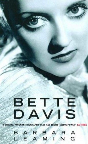 Bette Davis: A Biography By Barbara Leaming