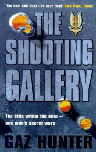 The Shooting Gallery By Gaz Hunter