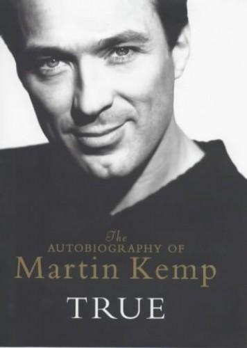 True By Mr Martin Kemp