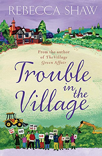 Trouble in the Village (TURNHAM MALPAS) By Rebecca Shaw