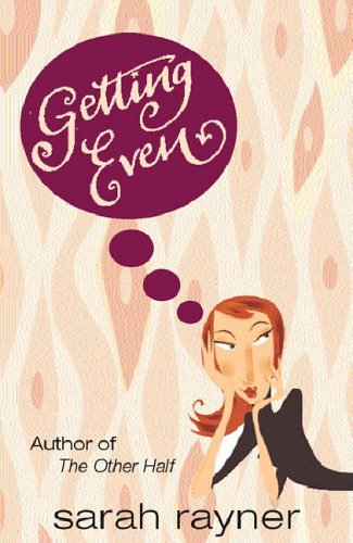 Getting Even By Sarah Rayner