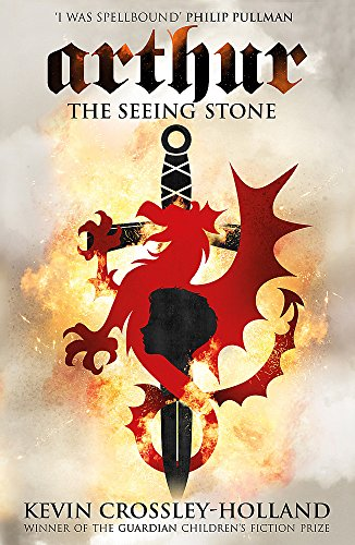 The Seeing Stone: Book 1 (Arthur) by Kevin Crossley-Holland