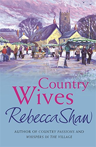 Country Wives (BARLEYBRIDGE) By Rebecca Shaw