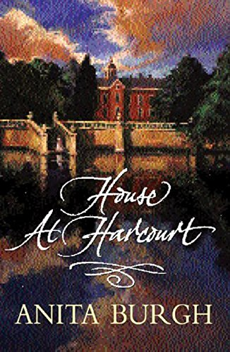 The House at Harcourt by Anita Burgh