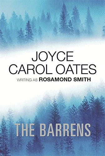 The Barrens By Joyce Carol Oates