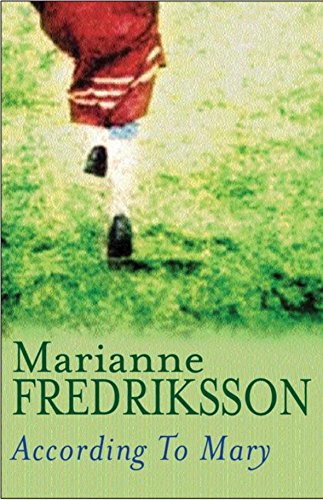 According to Mary By Marianne Fredriksson