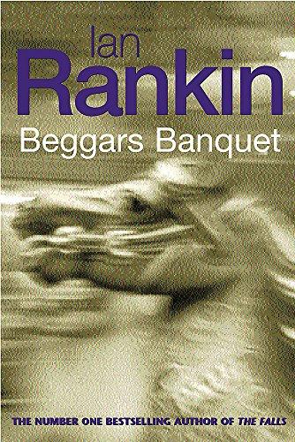 A Beggars Banquet By Ian Rankin
