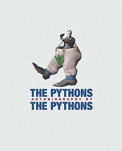 The Pythons' Autobiography By The Pythons By Michael Palin