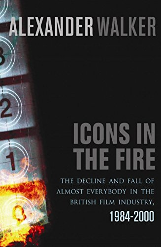 Icons in the Fire By Alexander Walker