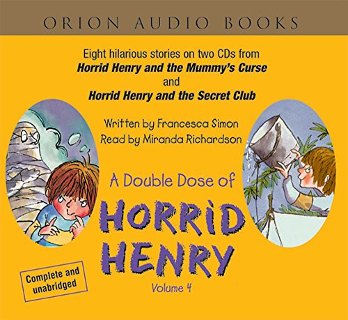 A Double Dose of Horrid Henry By Francesca Simon