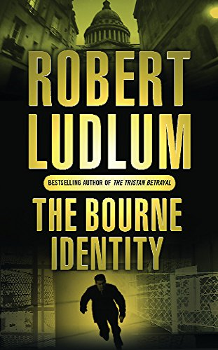 The Bourne Identity (JASON BOURNE) By Robert Ludlum