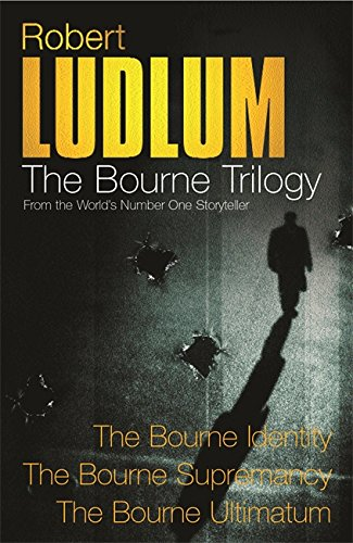 """Three Great Novels - The Bourne Trilogy: """"The Bourne Identity"""", """"The Bourne Supremacy"""", """"The Bourne Ultimatum"""" by Robert Ludlum"""