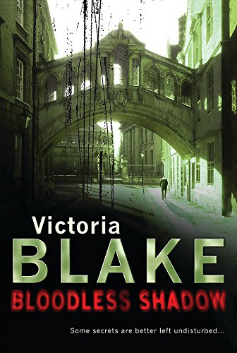 Bloodless Shadow By Victoria Blake