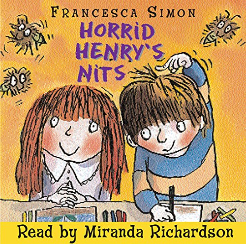 Horrid Henry's Nits by Francesca Simon