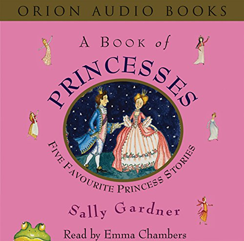 A Book of Princesses By Sally Gardner
