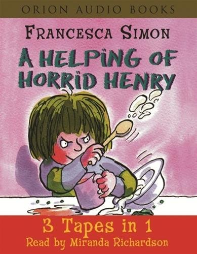 Helping of Horrid Henry (3x80SWC) By Francesca Simon