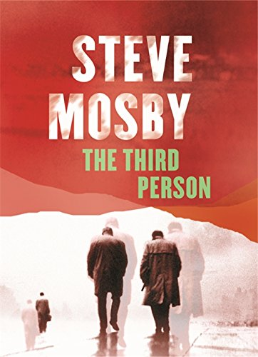 The Third Person By Steve Mosby