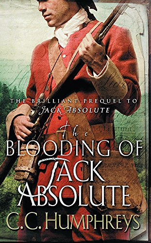 The Blooding of Jack Absolute By Chris Humphreys
