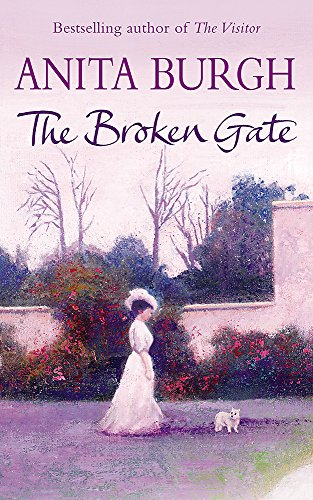 The Broken Gate (Cresswell Inheritance Trilogy) By Anita Burgh