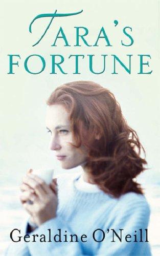 Tara's Fortune By Geraldine O'Neill