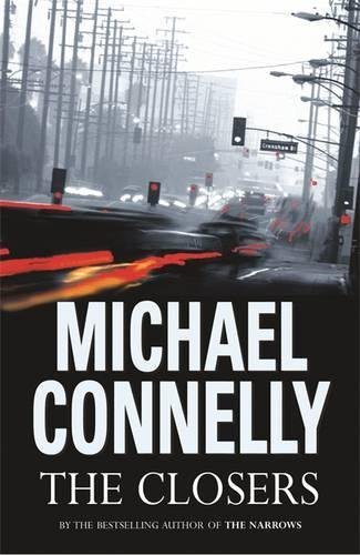 The Closers (Harry Bosch Series) By Michael Connelly