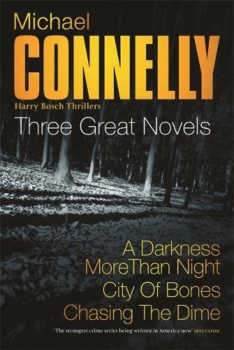 Three Great Novels: the Latest Bestsellers By Michael Connelly