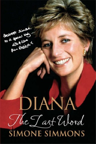 Diana - The Last Word By Simone Simmons