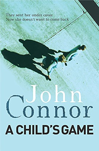 A Child's Game By John Connor