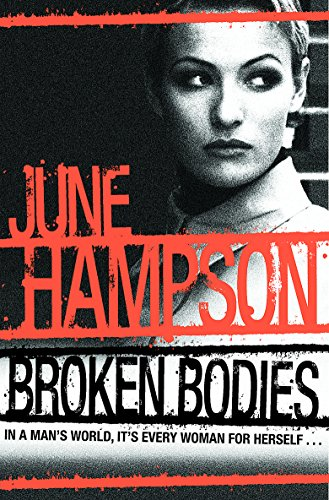 Broken Bodies By June Hampson