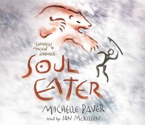 Soul Eater: Book 3 (Chronicles of Ancient Darkness) By Paver, Michelle
