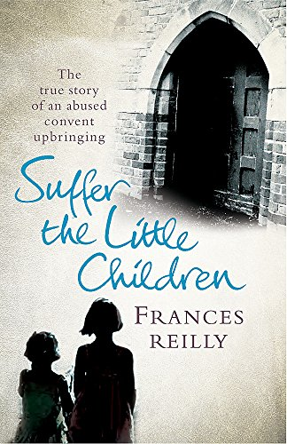 Suffer The Little Children By Frances Reilly