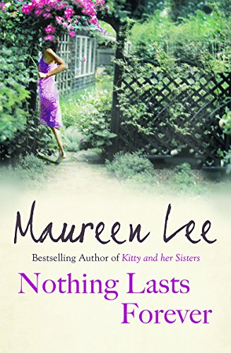 Nothing Lasts Forever? by Maureen Lee