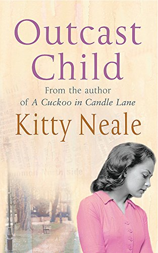 Outcast Child By Kitty Neale