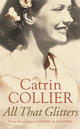 All That Glitters By Catrin Collier