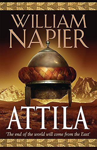 Attila: The Scourge of God By William Napier