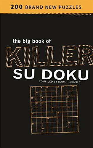 The Big Book of Killer Su Doku By Mark Huckvale