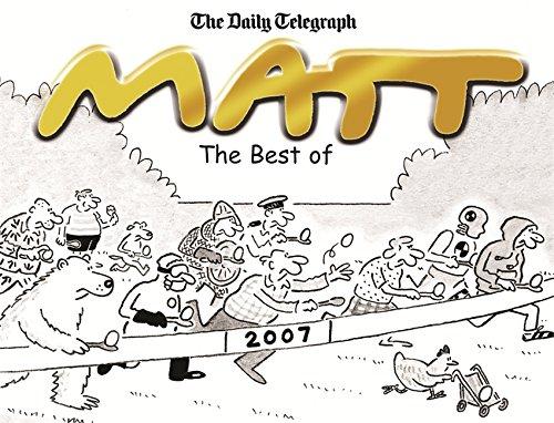 The Best of Matt 2007 By Matt Pritchett