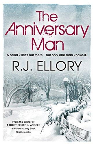 The Anniversary Man by R. J. Ellory