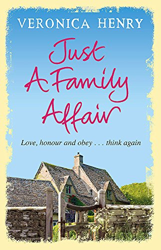 Just a Family Affair (Honeycote Novels) by Veronica Henry