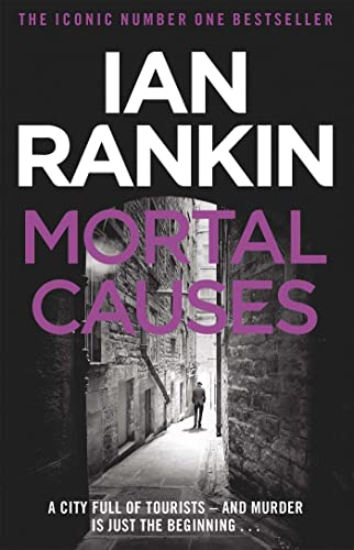 Mortal Causes (A Rebus Novel) By Ian Rankin