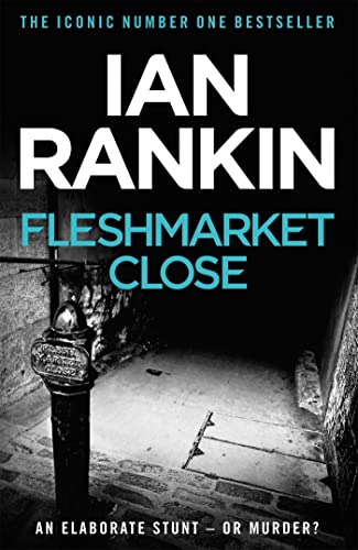 Fleshmarket Close By Ian Rankin