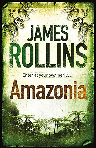 Amazonia by James Rollins