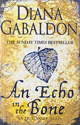 An Echo in the Bone (Outlander) By Diana Gabaldon