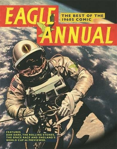 """""""Eagle Annual"""": The Best of the 1960s Comic by Daniel Tatarsky"""