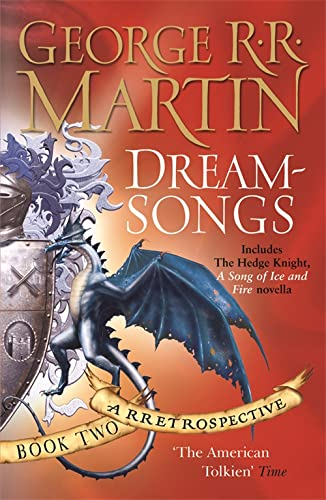 Dreamsongs: A Rretrospective: Bk. 2 by George R. R. Martin