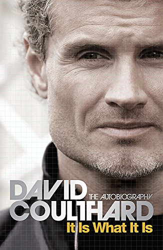 It is What it is: The Autobiography by David Coulthard